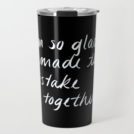 Mistakes Together 2 Travel Mug