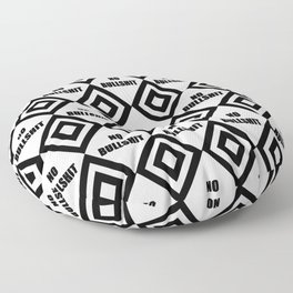 no bullshit -rebel,wild,prohibition,crap,mierda. Floor Pillow
