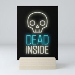 Dead inside Mini Art Print