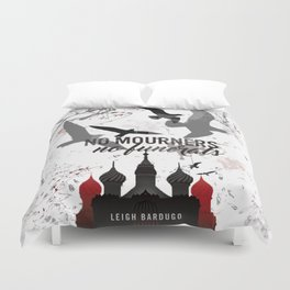 No mourners, No funerals - Six of crows Duvet Cover