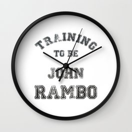Training to be John Rambo Wall Clock