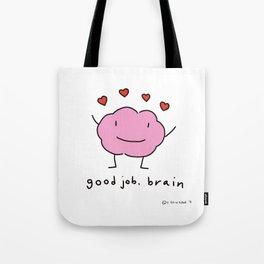 Good Job, Brain! Tote Bag