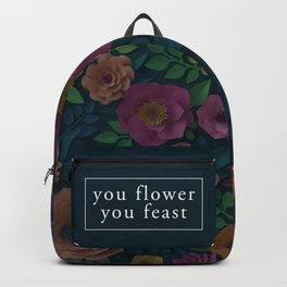 YOU FLOWER, YOU FEAST Backpack