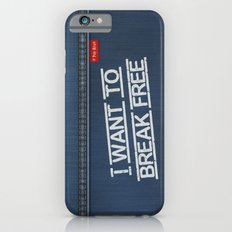 Denim Jeans - I Want To Break Free Slim Case iPhone 6s