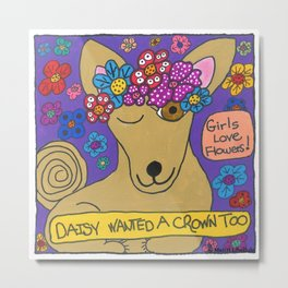 Daisy Wanted A Crown Too Metal Print