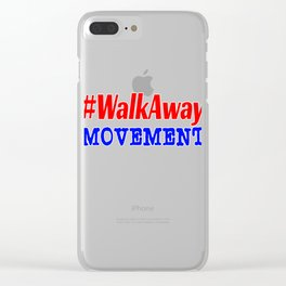 Promoting a Walkaway Movement and looking for the perfect tee design? Now you've finally found it! Clear iPhone Case