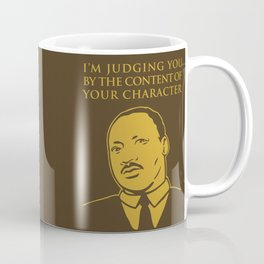 Content of Character Coffee Mug