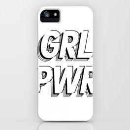 GRL PWR - GIRL POWER (Monochrome version) iPhone Case