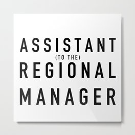 Assistant (to the) Regional Manager - The Office Metal Print