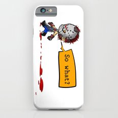 So What? Slim Case iPhone 6s
