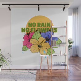 Hippie Gift 80s 90s Peace and Love No Rain Flower Power Wall Mural