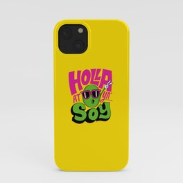 Holla At Ya' Soy iPhone Case