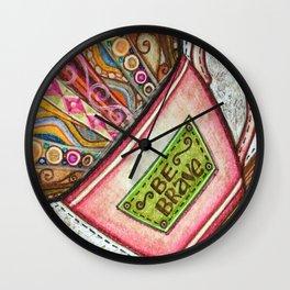 Be Brave, Shine Square Wall Clock