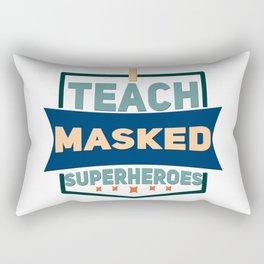 I Teach Masked Superheroes - Plain Text Effects Rectangular Pillow