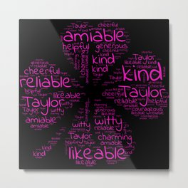 Taylor name gift with lucky charm cloverleaf words Metal Print