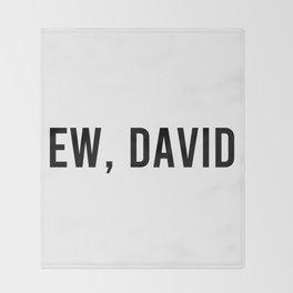 Ew, David Throw Blanket