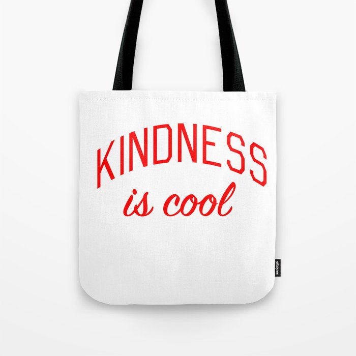 Kindness is Cool Tote Bag