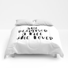 She Designed a Life She Loved  typography poster black-white design home decor bedroom wall art Comforters