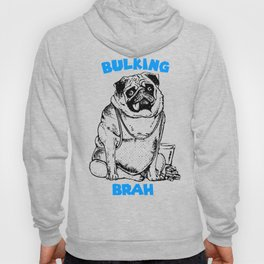It's ok brah, I'm bulking Hoody