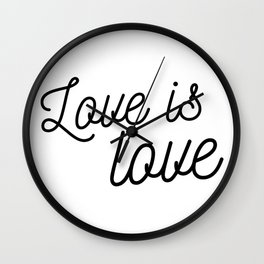 Love is love Wall Clock
