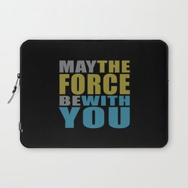 May the force be with you #on black Laptop Sleeve