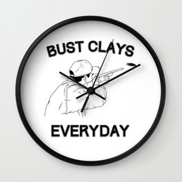 Funny Bust Clays Everyday Gun Lover product Wall Clock