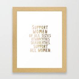 Support All Women Framed Art Print