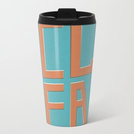 Heck Yeah! Metal Travel Mug