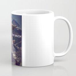 Rio de Janeiro - I love you this much Coffee Mug