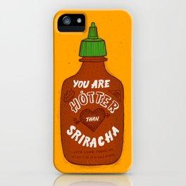 Sriracha Valentine iPhone Case