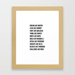 Dream Like Martin Lead Like Harriet Fight Like Malcolm Framed Art Print