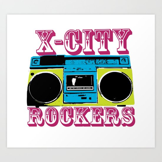 X-CITY ROCKERS Art Print