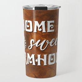 HOME SWEET FARMHOUSE Travel Mug