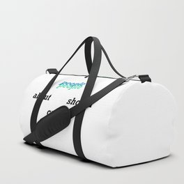 people should care about people Duffle Bag