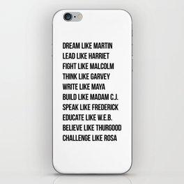 Dream Like Martin Lead Like Harriet Fight Like Malcolm iPhone Skin