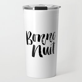Bonne Nuit Goodnight typography wall art home decor Travel Mug