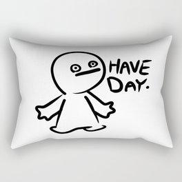 Have Day Rectangular Pillow