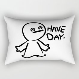 Have Day Rectangular Pillow