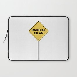 Radical Islam Warning Sign Laptop Sleeve