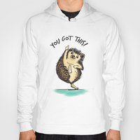 motivational Hoodies featuring Motivational Hedgehog by Samantha DeLuca