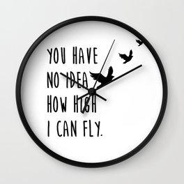 You have no idea Wall Clock