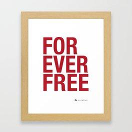 RX - FOREVER FREE - RED Framed Art Print