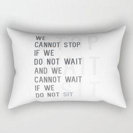 Stop Wait Sit Rectangular Pillow