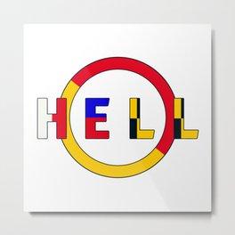 HELL-O - Hell Prints Munich Metal Print