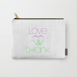LOVE & THANK Carry-All Pouch