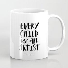 Every Child is an Artist black-white kindergarten nursery kids childrens room wall home decor Coffee Mug