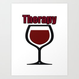 wine therapy Art Print