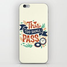 This too shall pass iPhone & iPod Skin