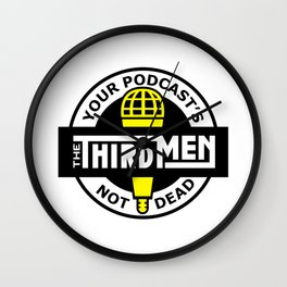 ThirdMen - Your Podcast's Not Dead Wall Clock