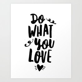 Do What You Love black and white modern typographic quote poster canvas wall art home decor Art Print
